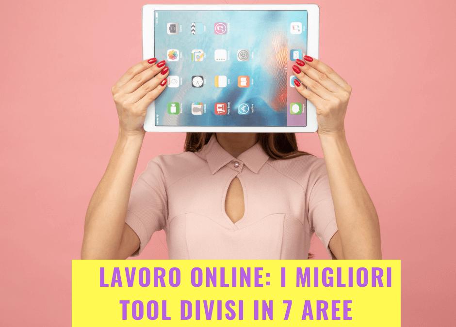 Lavoro online: i migliori tool divisi in 7 aree