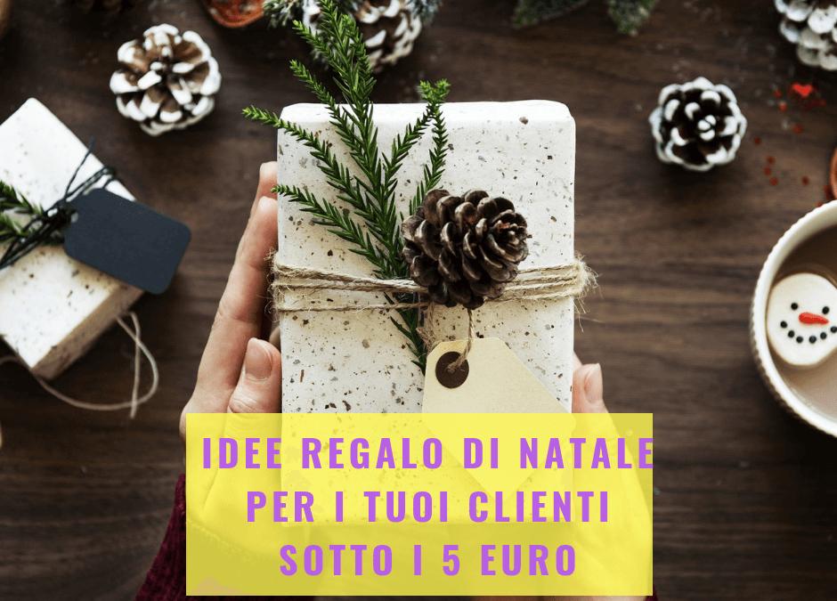 Idee regalo di natale per i tuoi clienti sotto i 5 euro