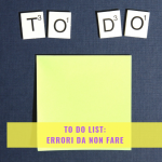TO-DO-LIST-ERRORI-DA-NON-FARE-POST-IT