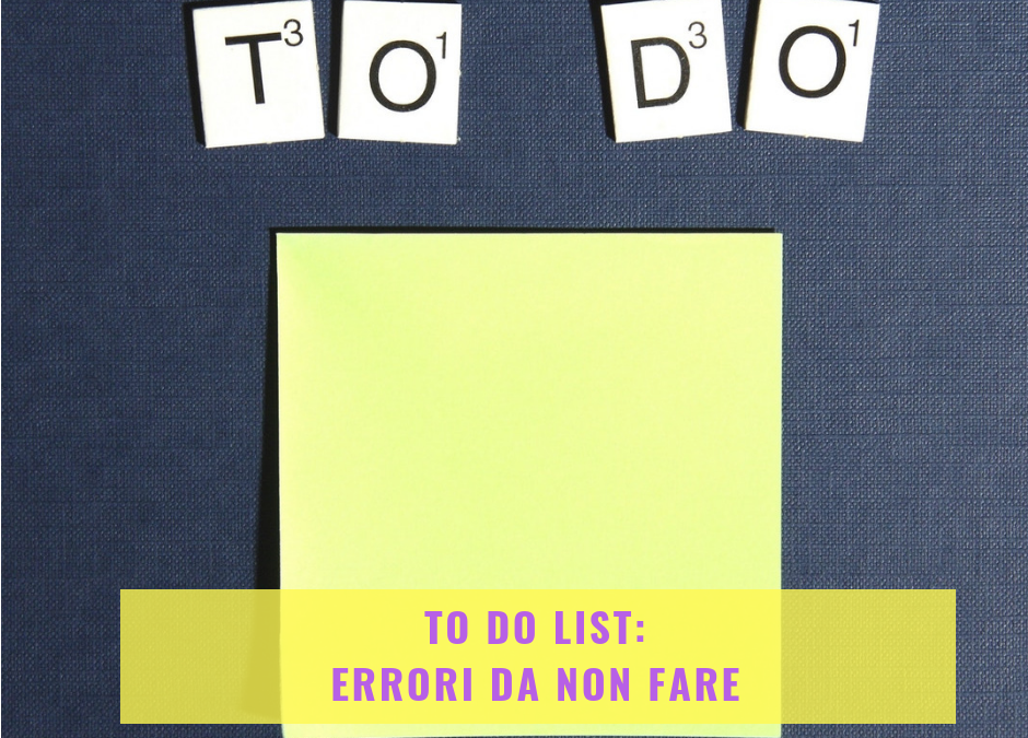 To do list: errori da non fare