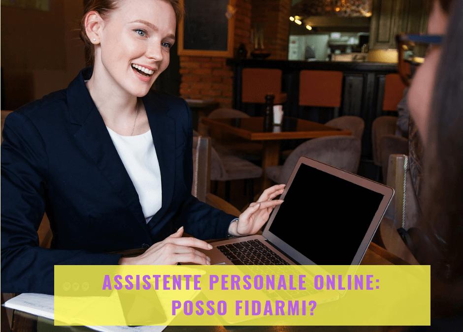 Assistente personale online: posso fidarmi?