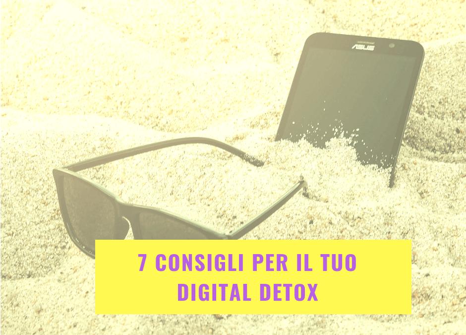 7 consigli per il tuo Digital detox