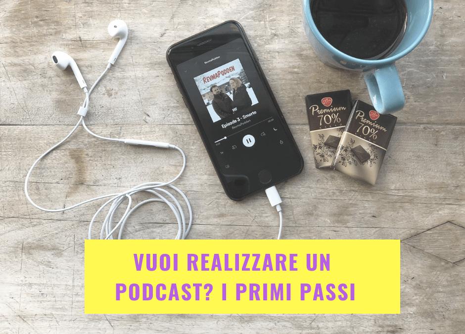 Vuoi realizzare un podcast? I primi passi