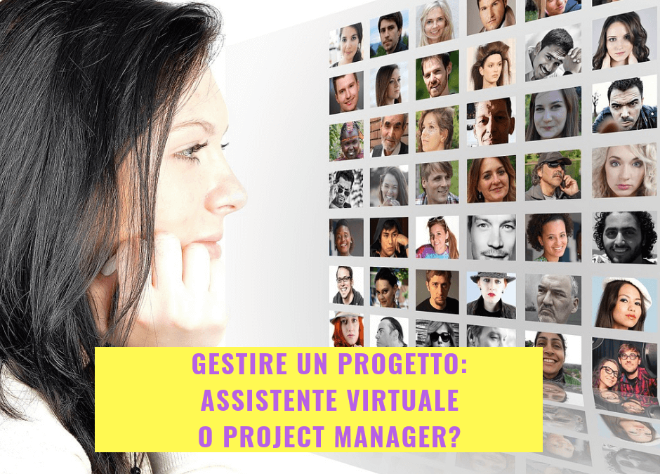 Gestire un progetto: assistente virtuale o project manager?