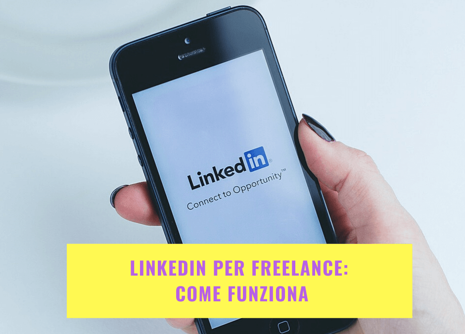 Linkedin per freelance: come funziona