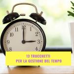 13trucchetti-gestione-tempo