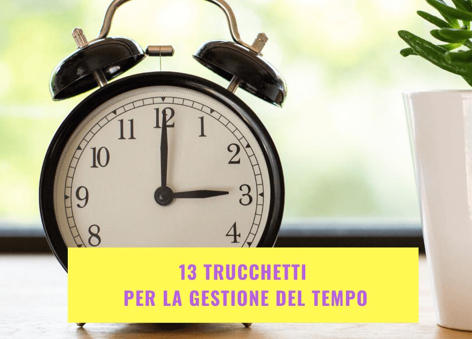 13 trucchetti per la gestione del tempo