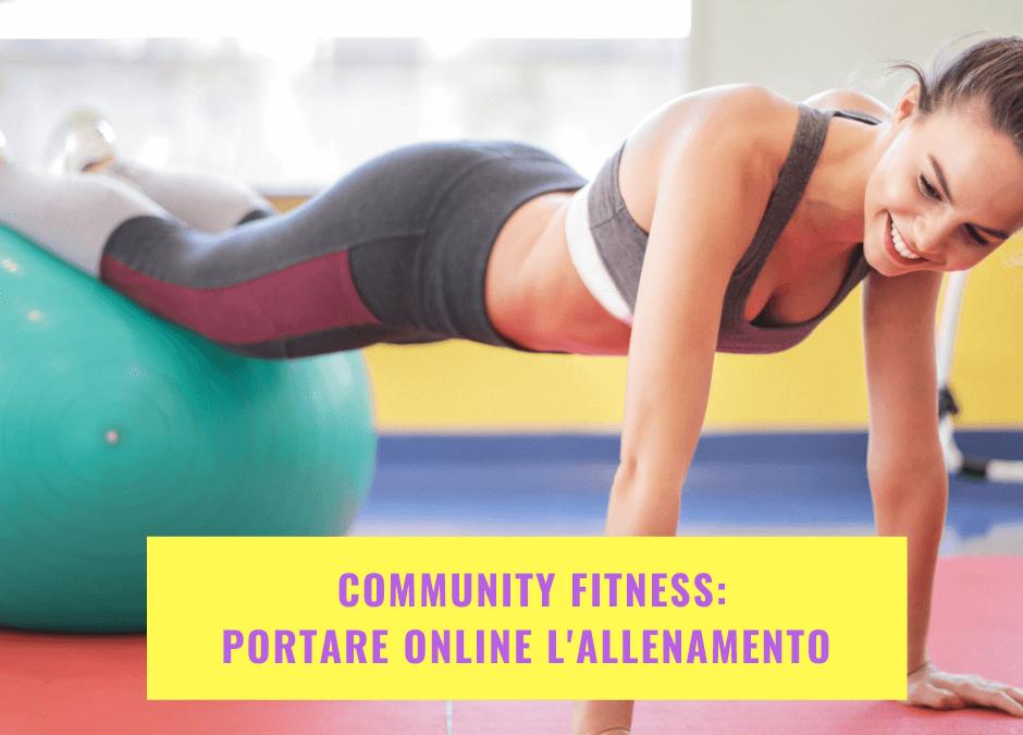 Community fitness: portare online l'allenamento